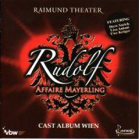 Cover Musical - Rudolf - Affaire Mayerling [Cast Album Wien]